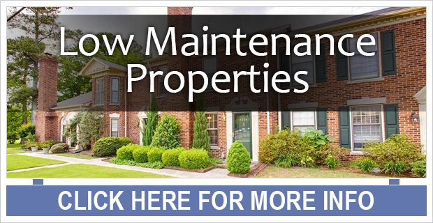 Low Maintenance Properties